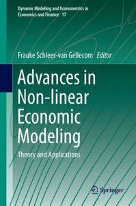 Advances in Non-linear Economic Modeling