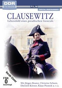 Clausewitz - Lebensbild eines preußischen Generals