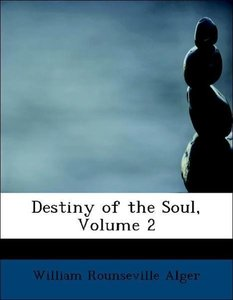 Destiny of the Soul, Volume 2