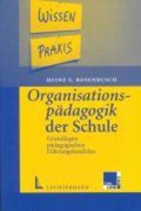 Organisationspädagogik der Schule