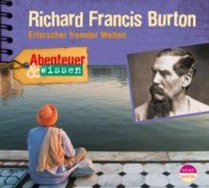Abenteuer & Wissen. Richard Francis Burton