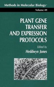 Plant Gene Transfer and Expression Protocols