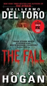 The Strain 2. The Fall. TV Tie-In