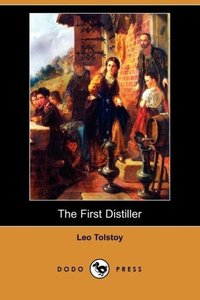 The First Distiller (Dodo Press)