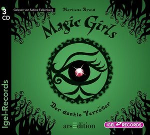 Magic Girls 09. Der dunkle Verräter