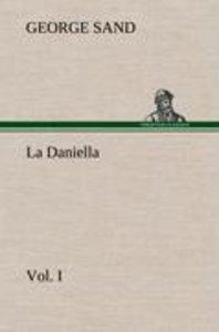 La Daniella, Vol. I.