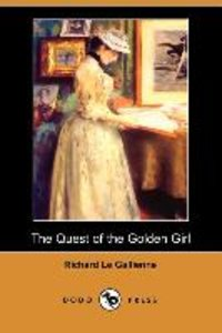 The Quest of the Golden Girl (Dodo Press)