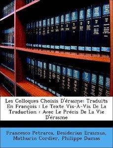 Les Colloques Choisis D'érasme: Traduits En François : Le Texte