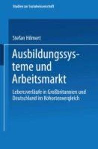 Ausbildungssysteme und Arbeitsmarkt