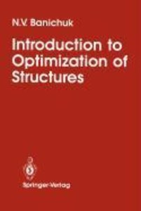 Introduction to Optimization of Structures
