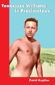 Tennessee Williams in Provincetown