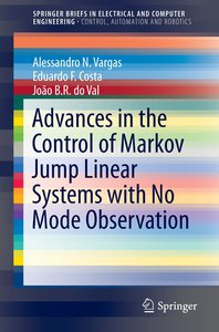 Advances in the Control of Markov Jump Linear Systems with No Mo