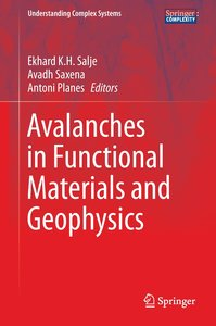 Avalanches in Functional Materials and Geophysics