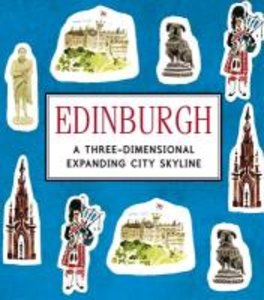 Edinburgh: A Three-Dimensional Expanding Pocket Guide