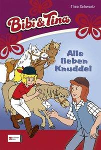 Bibi und Tina 13. Alle lieben Knuddel