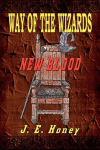 Way of the Wizards - New Blood