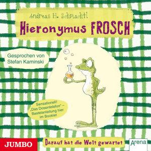 Hieronymus Frosch.Darauf Hat Die Welt Gewartet!