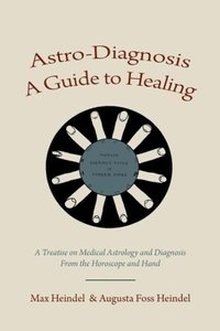 Astro-Diagnosis A Guide to Healing