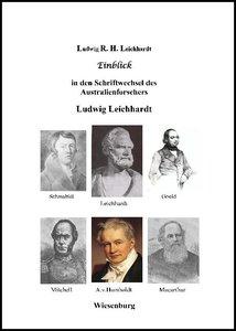 Einblick in den Schriftwechsel des Australienforschers Ludwig Le