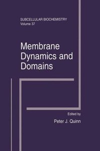 Membrane Dynamics and Domains