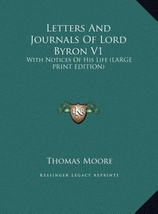 Letters And Journals Of Lord Byron V1