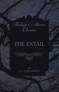 The Entail (Fantasy and Horror Classics)