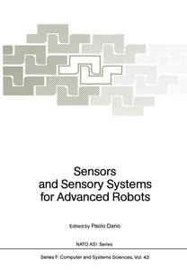 Sensors and Sensory Systems for Advanced Robots
