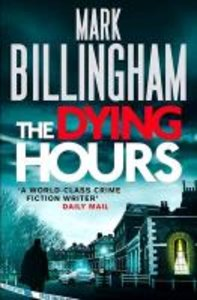 Billingham, M: Dying Hours