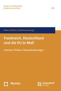 Frankreich, Deutschland und die EU in Mali