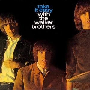 Take It Easy With The Walker Bros