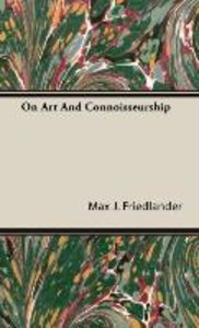 On Art And Connoisseurship