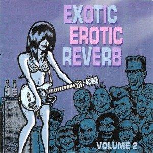Exotic Erotic Reverb Vol.2