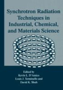 Synchrotron Radiation Techniques in Industrial, Chemical, and Ma