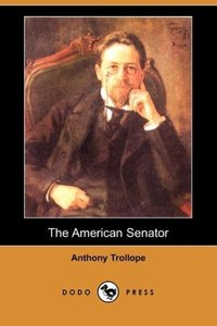 The American Senator (Dodo Press)