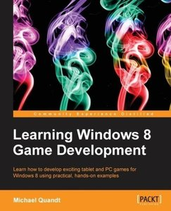 Learning Windows 8 Game Development