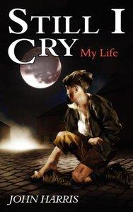 Still I Cry