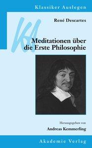 Meditationen über die Erst Philosophie