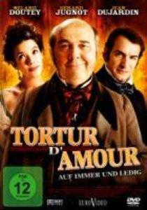 Tortur damour - Auf immer und ledig