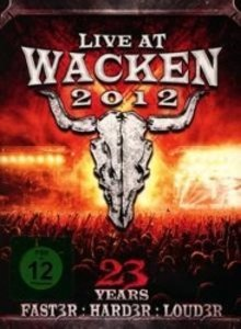 Live At Wacken 2012-23 Years(Faster:Harder:Louder)