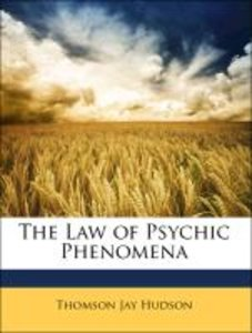 The Law of Psychic Phenomena