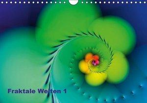 Fraktale Welten 1 (Wandkalender 2016 DIN A4 quer)