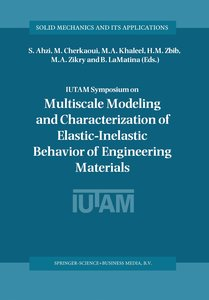 IUTAM Symposium on Multiscale Modeling and Characterization of E