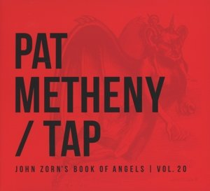 Tap:John Zorn's Book Of Angels Vol.20