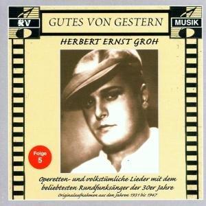 Herbert Ernst Groh,Folge 5