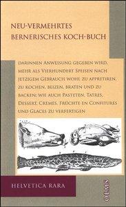 Neu-Vermehrtes Bernerisches Koch-Buch