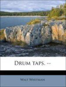 Drum taps. --