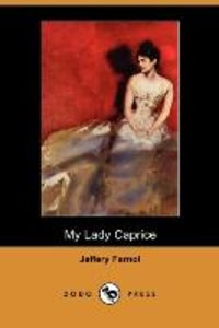 My Lady Caprice (Dodo Press)