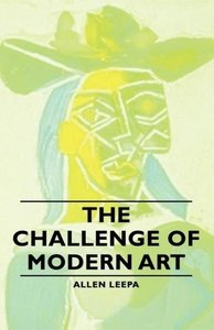 The Challenge of Modern Art