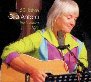 60 Jahre Gila Antara Live In Concert
