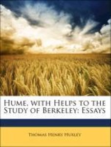 Hume, with Helps to the Study of Berkeley: Essays
